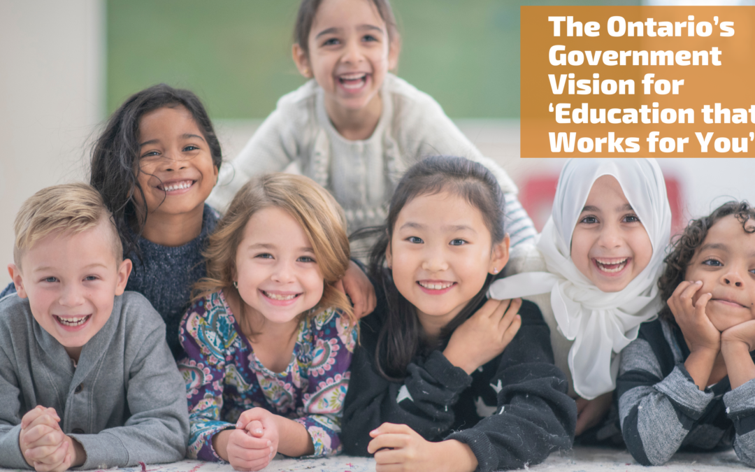 The Ontario's Government Vision for 'Education that Works for You