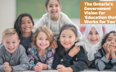 The Ontario's Government  Vision for 'Education that Works for You'
